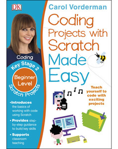 Coding Projects with Scratch Made Easy KS2 Scratch Projects