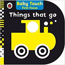 Baby Touch First Focus: Things That Go
