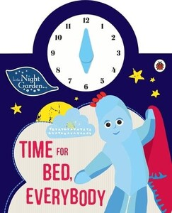 Time for Bed, Everybody - In the Night Garden