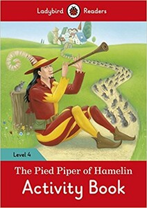 Ladybird Readers 4 The Pied Piper Activity Book