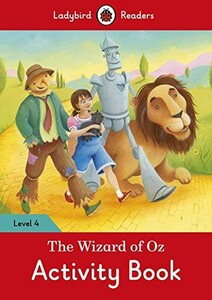 Ladybird Readers 4 The Wizard of Oz Activity Book