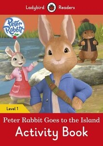 Ladybird Readers 1 Peter Rabbit: Goes to the Island Activity Book