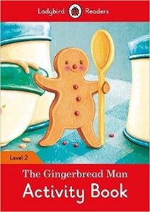 Ladybird Readers 2 The Gingerbread Man Activity Book