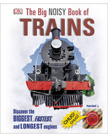 The Big Noisy Book of Trains