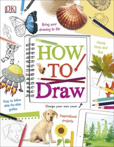How to Draw - Dorling Kindersley