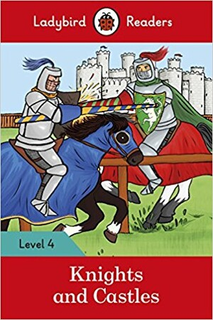 Фото Ladybird Readers 4 Knights and Castles.