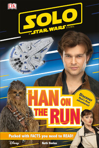 Solo A Star Wars Story Han on the Run