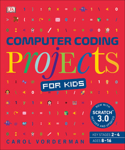Computer Coding Projects for Kids (9780241317761)