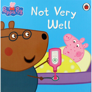 Peppa Pig: Not Very Well