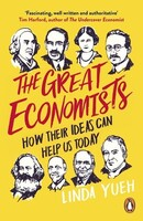 The Great Economists How Their Ideas Can Help Us Today