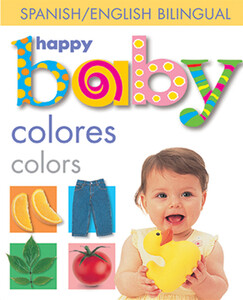 Happy Baby: Colors Bilingual