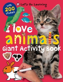 Let's Go Learning: I Love Animals