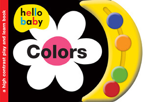 Hello Baby Play and Learn: Colors