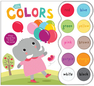 Little Friends Sound Book: Colors