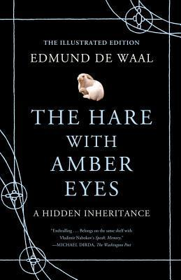 Фото The Hare with Amber Eyes (Illustrated Edition): A Hidden Inheritance.