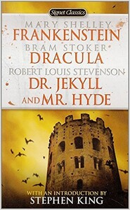 Frankenstein, Dracula, Dr. Jekyll and Mr. Hyde (9780451523631)