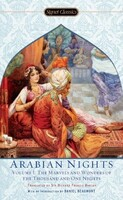 The Arabian Nights. Volume 1 The Marvels and Wonders of the Thousand and One Nights