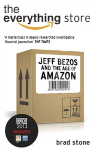 The Everything Store: Jeff Bezos and the Age of Amazon (9780552167833)