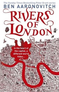 Rivers of London (9780575097582)