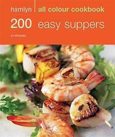 Hamlyn All Colour Cookbook: 200 Easy Suppers