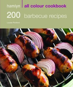 Hamlyn All Colour Cookbook: 200 Barbecue Recipes