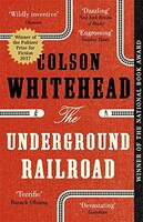 The Underground Railroad [Paperback]