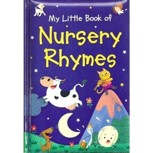 MY LITTLE BOOK OF NURSERY RHYMES