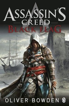 Фото Black Flag Assassins Creed Book 6 - Assassins Creed (Oliver Bowden).