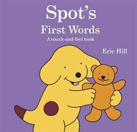 Spots First Words A Touch-and-Feel Book