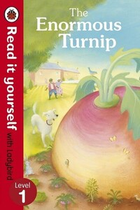 The Enormous Turnip: Read It Yourself With Ladybird Level 1 - Read It Yourself