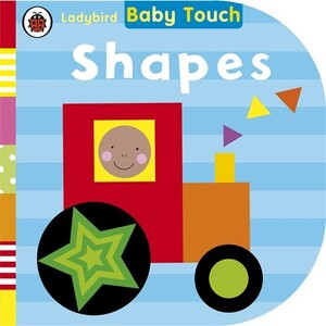Baby Touch: Shapes. 0-2 years