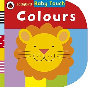 Baby Touch: Colours. Novelty Book. 0-2 years