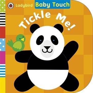 Baby Touch: Tickle Me! 0-2 years