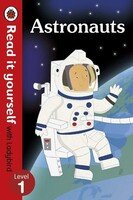 Astronauts - Read It Yourself With Ladybird: Level 1 (Non-Fiction) - Read It Yourself