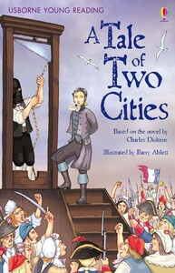 A Tale of Two Cities (Young Reading Level 3)