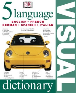 Five Language Visual Dictionary (English, French, German, Spanish and Italian) (9780751336818)