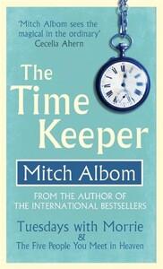 The Time Keeper [Paperback] (9780751541182)