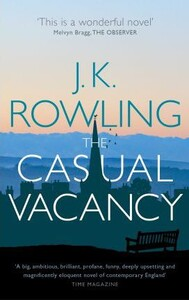 Casual Vacancy,The [Paperback] (9780751552867)