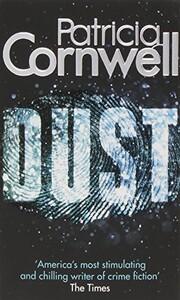 Dust (Scarpetta Novels)