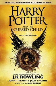 Harry Potter 8 Cursed Child, Parts 1&2 The Official Script Book of the Original West End Production (9780751565355)