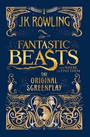 Fantastic Beasts and Where to Find Them: Original Screenplay,The [Paperback]