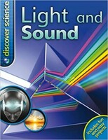 Discover Science: Light and Sound