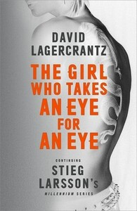 The Girl Who Takes an Eye for an Eye - The Millennium Series (David Lagercrantz, George Goulding) (9780857056429)