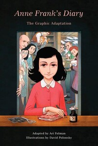 Anne Franks Diary The Graphic Adaptation - Pantheon Graphic Library (9781101871799)