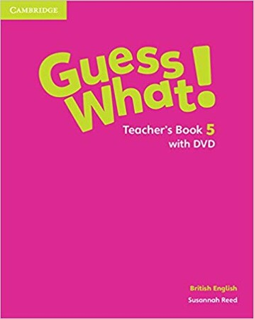 Фото Guess What! Level 5 Teacher's Book with DVD.