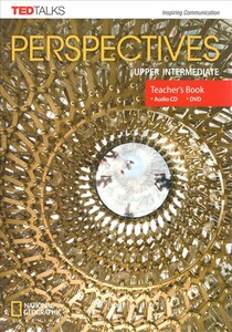 TED Talks: Perspectives Upper-Intermediate Teacher's Book with Audio CD & DVD