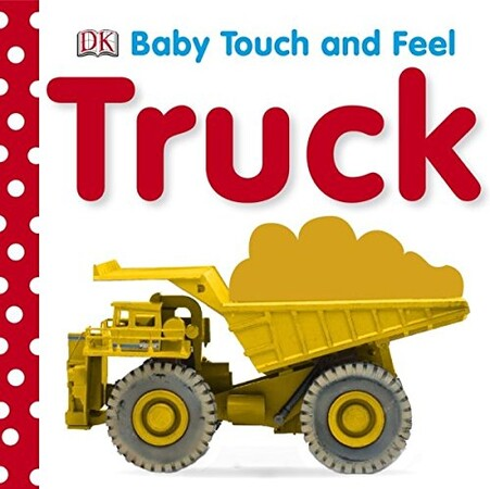Фото Baby Touch and Feel: Trucks.