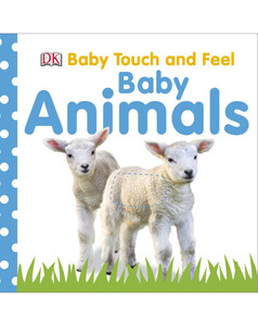 Baby Touch and Feel Baby Animals - DK