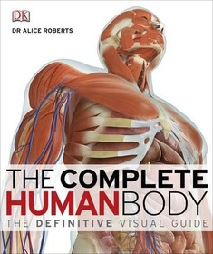 The Definitive Visual Guide: Complete Human Body