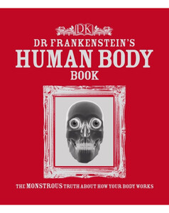 Dr Frankenstein's Human Body Book (eBook)
